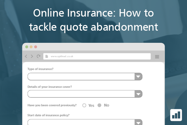 Online Insurance: How to tackle quote abandonment